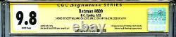 Batman 609 CGC 9.8 SS X3 Jim Lee Loeb Sinclair Williams Hush Catwoman Poison Ivy